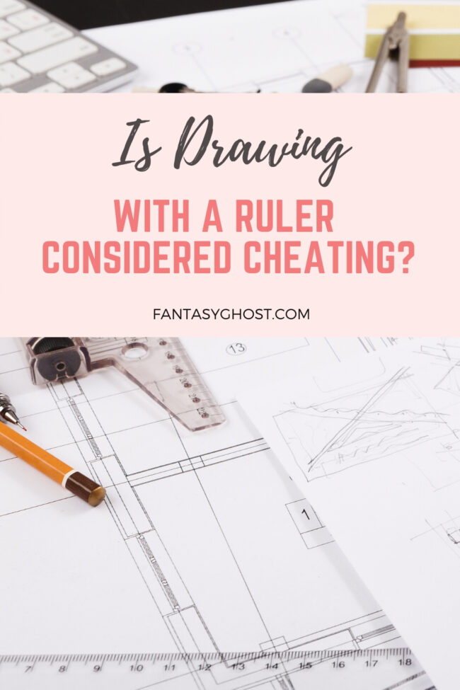 Is drawing with a ruler cheating?
