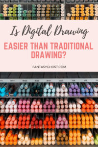 Is digital drawing easier than traditional drawing?